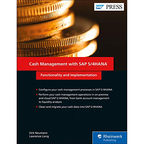 Cash Management with SAP S/4HANA: Functionality and Implementation (SAP PRESS: englisch)