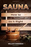 Sauna - How to Do it Right