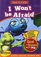 I Won't be Afraid: God is Always with Me