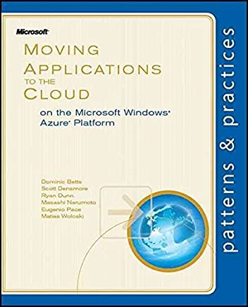 [(Moving Applications to the Cloud on the Microsoft Azure Platform)] [By (author) Eugenio Pace ] published on (September, 2010)