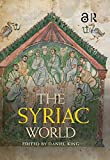 The Syriac World (Routledge Worlds) (English Edition)