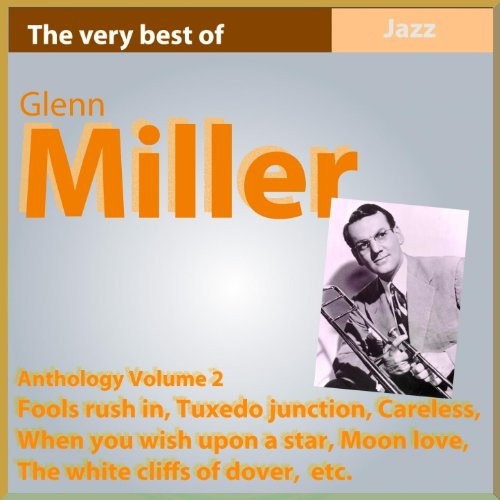 Glenn Miller Anthology, Vol. 2 (Fools Rush In)