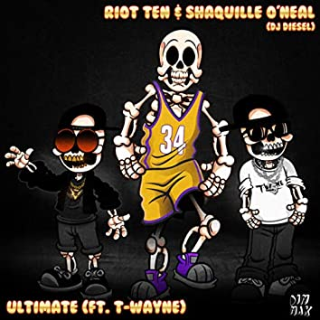 Ultimate (feat. T-Wayne)