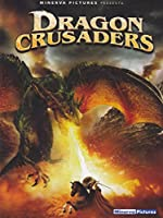 Dragon Crusaders [Italian Edition]