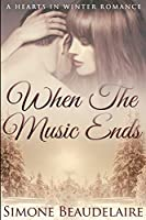When The Music Ends: Large Print Edition