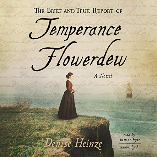 The Brief and True Report of Temperance Flowerdew Audiobook By Denise Heinze cover art