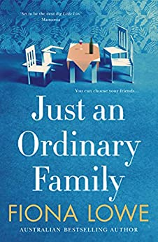 Just an Ordinary Family by [Fiona Lowe]