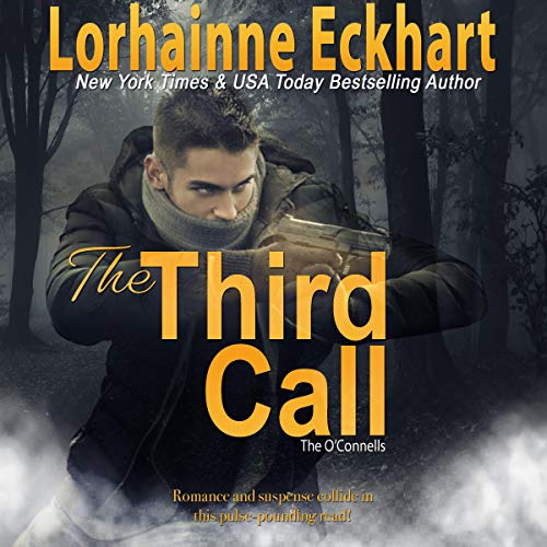 The Third Call Audiobook By Lorhainne Eckhart cover art