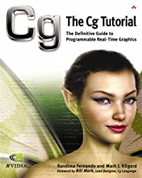The Cg tutorial : the definitive guide to programmable real-time graphics