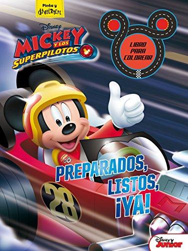 Mickey y los superpilotos. Libro para colorear. Preparados, listos, ¡ya! (Disney. Mickey)