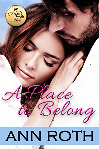Book: A Place to Belong - Ann Roth Classic by Ann Roth