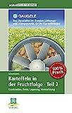 Kartoffeln in der Fruchtfolge. Teil 2: Krankheiten, Ernte, Lagerung, Vermarktung (AgrarPraxis kompakt)