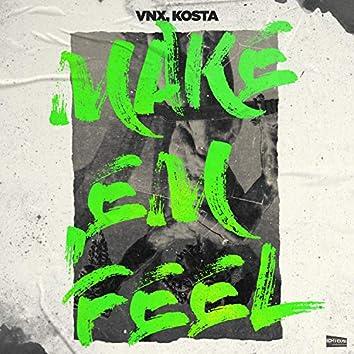 Make Em Feel