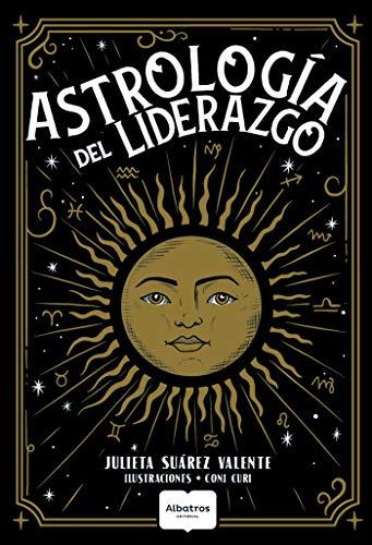 Astrología del liderazgo de Julieta Suárez Valente