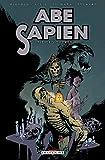 Abe Sapien T05 - Lieux sacrés - Format Kindle - 10,99 €