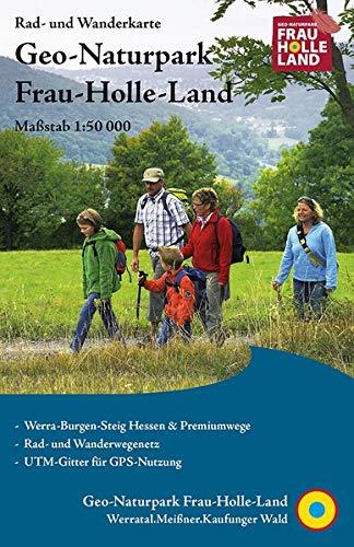 Geo-Naturpark Frau-Holle-Land: Rad- und Wanderkarte (reiß- und wetterfest)