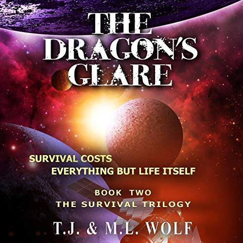 The Dragon's Glare Audiobook By T. J. Wolf, M. L. Wolf cover art