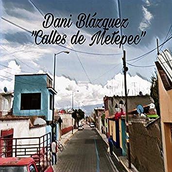 Calles de Metepec