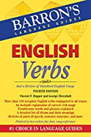 English Verbs: And a Review of Standard English Usage (Barron's Verb)