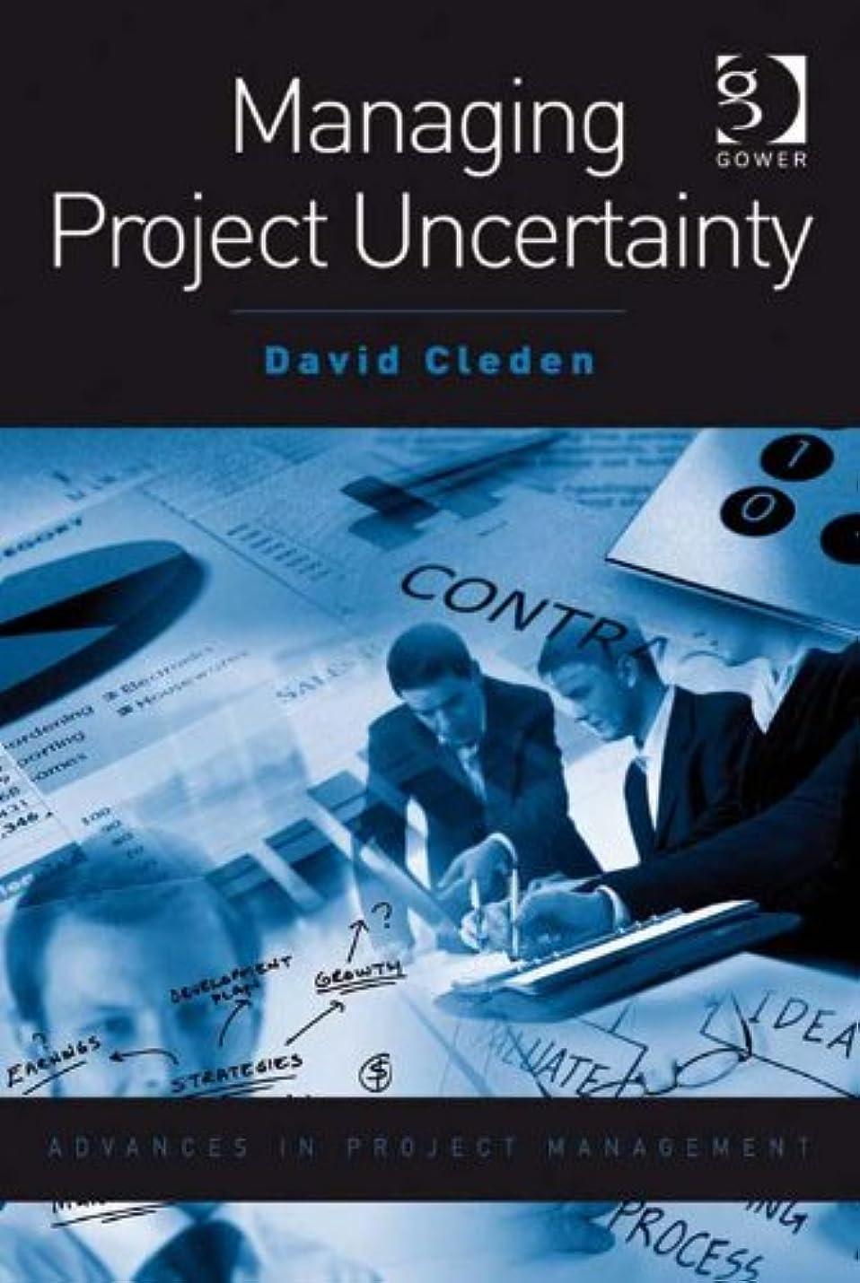 ビリー前投薬スペシャリストManaging Project Uncertainty (Advances in Project Management) (English Edition)
