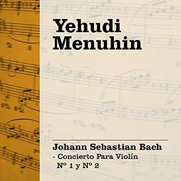 Yehudi Menuhin: Bach - Concierto Para Violín Nº 1 y Nº 2