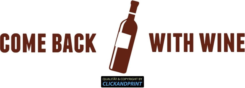 CLICKANDPRINT  Aufkleber  Come back with wine, 250x75,4cm, Rotbraun  Dekoaufkleber Autoaufkleber Sticker Decal Vinyl