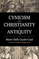 Cynicism and Christianity in Antiquity