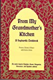From My Grandmother's Kitchen:...