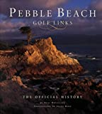 Pebble Beach Golf Links: The Official History by Neal Hotelling (2005-07-08)