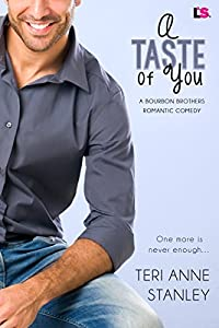 A Taste of You (Bourbon Brothers Book 3)