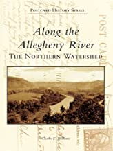 Along the Allegheny River: The Northern Watershed (Postcard History)