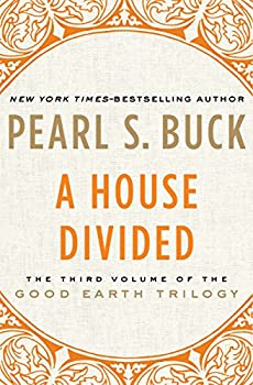 A House Divided  The Good Earth Trilogy Book 3