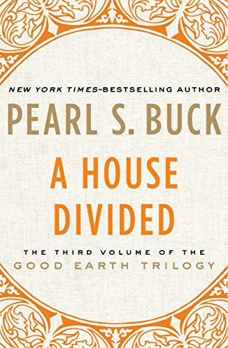 A House Divided (The Good Earth Trilogy Book 3) (English Edition)