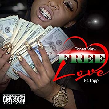 Free Love (feat. Tripp)