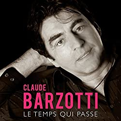 Temps Qui Passe by Claude Barzotti