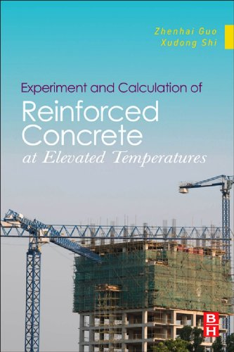 Experiment and Calculation of Reinforced Concrete at Elevated Temperatures (English Edition)
