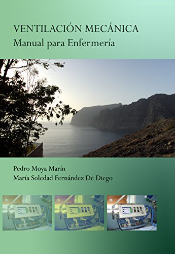 VENTILACIÓN MECÁNICA: Manual para Enfermería