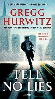 Tell No Lies  A Novel