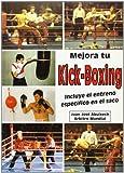 Mejora Tu Kick-Boxing: incluye el entreno específico en el saco