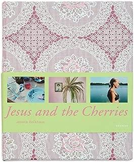 Jessica Backhaus: Jesus and the Cherries (German Edition)