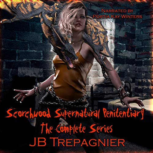 Couverture de Scorchwood Supernatural Penitentiary: The Complete Series
