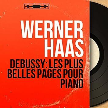 Debussy: Les plus belles pages pour piano (Mono Version)