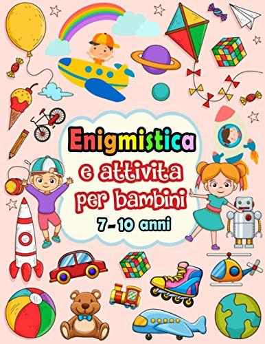 Enigmistica e attivita per bambini 7-10 anni: Libro di puzzle misto per bambini - Sudoku (4×4, 6×6, 9×9), Labirinti, Tic tac toe, Disegnare, pagine da colorare