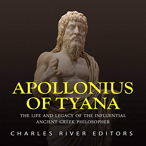 Apollonius of Tyana Audiobook By Charles River Editors cover art