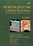 The Netter Collection of Medical Illustrations: Digestive System: Part III - Liver, etc. (Netter Green Book Collection)