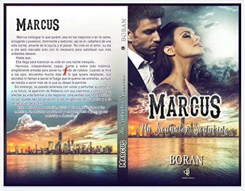 MARCUS: Un seductor seducido de BORAN Boran
