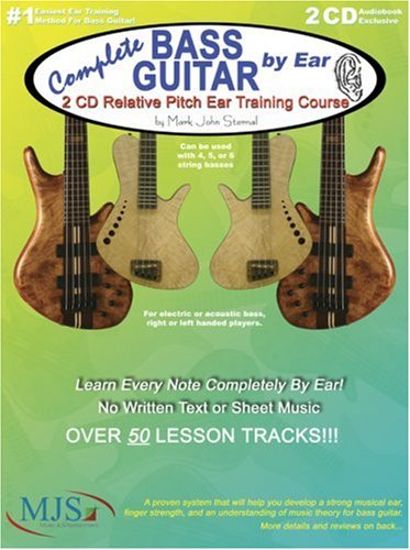 Complete Bass Guitar by Ear: 2 CD Relative Pitch Ear Training Course
