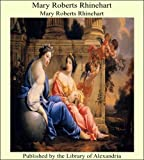 Mary Roberts Rhinehart (English Edition)