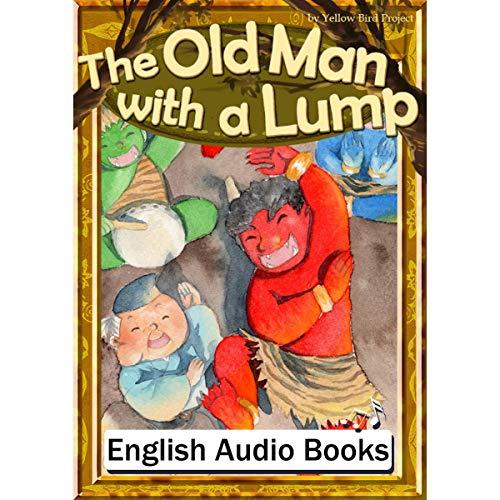 『The Old Man with a Lump(こぶとりじいさん・英語版)』のカバーアート