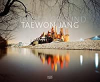 Taewon Jang: Stained Ground by Suejin Shin(2015-02-24)